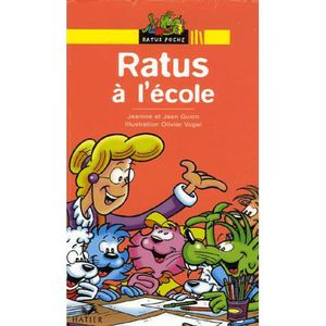 Livre 6-9 ANS Ratus à l'école