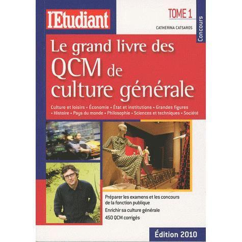 Le grand livre des QCM de culture générale t.1