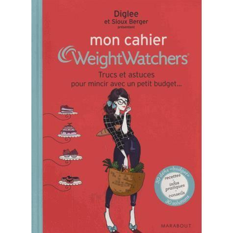 Mon Cahier Weightwatchers Achat Vente Livre Marabout Parution 05 02 2014 Pas Cher Soldes Sur Cdiscount Des Le 20 Janvier Cdiscount