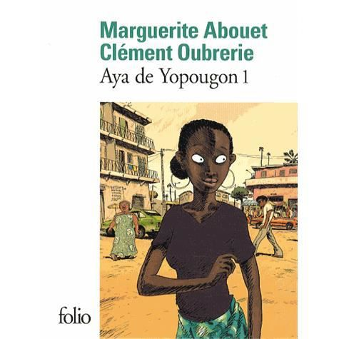 aya de yopougon tome 1 achat vente livre marguerite abouet cl ment oubrerie editions. Black Bedroom Furniture Sets. Home Design Ideas