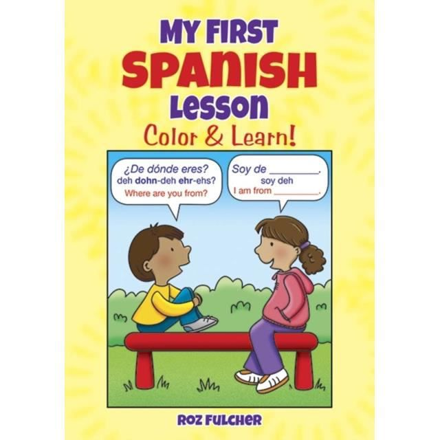 My First Spanish Lesson : Color &ampamp Learn