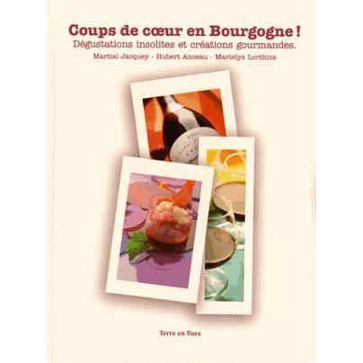 Coups de coeur en Bourgogne !