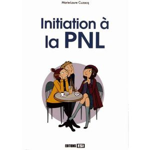 LIVRE PSYCHOLOGIE  Initiation à la PNL