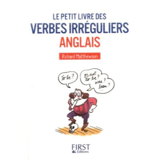 Le Petit Livre Des Verbes Irreguliers Anglais Achat Vente Livre Parution Pas Cher Soldes Sur Cdiscount Des Le 20 Janvier Cdiscount