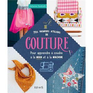 MACHINE À COUDRE Livre - mes premiers ateliers de couture ; pour ap