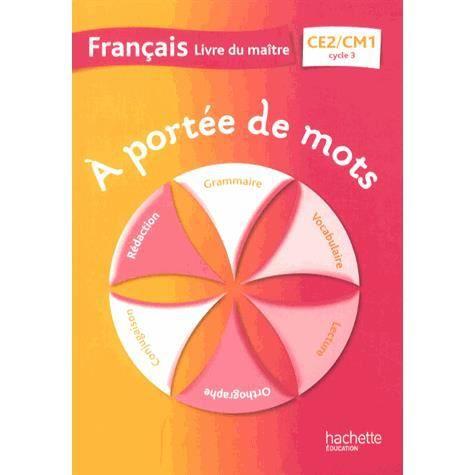 Francais Ce2 Cm1 A Portee De Mots