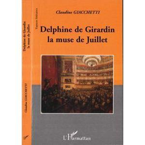AUTRES LIVRES Delphine de girardin ; la muse de juillet