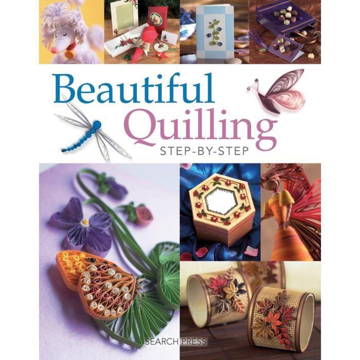 Rechercher dans les livres de presse - Beautiful Quilling, étape par étape