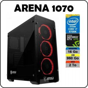 UNITÉ CENTRALE  PC ARENA 1070 Intel Core i7 9700K / 16 Go DDR4 / S
