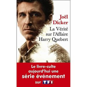 THRILLER La vérité sur l'affaire Harry Quebert - Poche