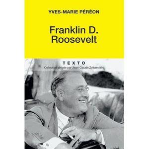LIVRE HISTOIRE MONDE Franklin D. Roosevelt