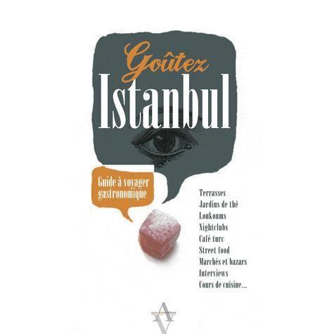 GUIDES MONDE Goûtez Istanbul