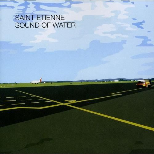 saint etienne sound of water remastered achat cd cd techno electro pas cher. Black Bedroom Furniture Sets. Home Design Ideas