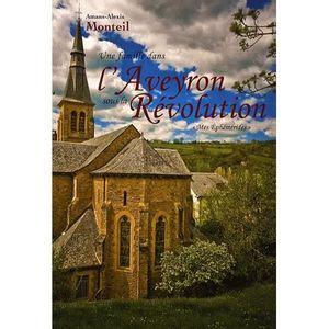 LIVRE SCIENCES Une famille dans l'Aveyron sous la Révolution