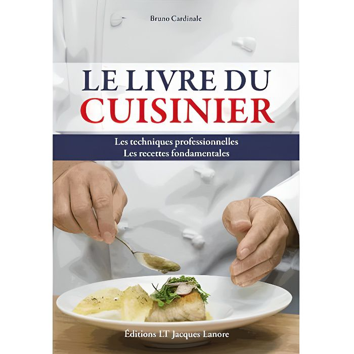 Le Livre Du Cuisinier Achat Vente Livre Bruno Cardinale Lanore