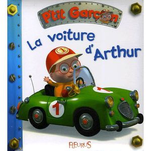 LIVRE 0-3 ANS ÉVEIL La voiture d'Arthur