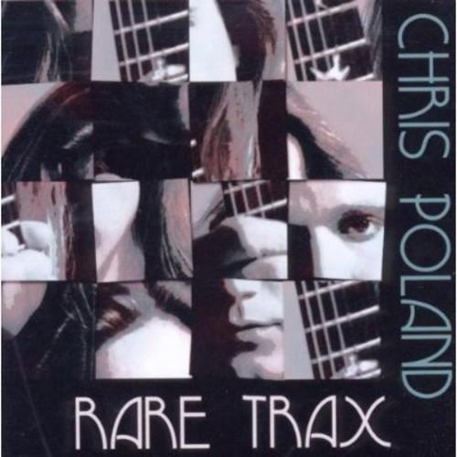 Chris Poland - Rare Trax