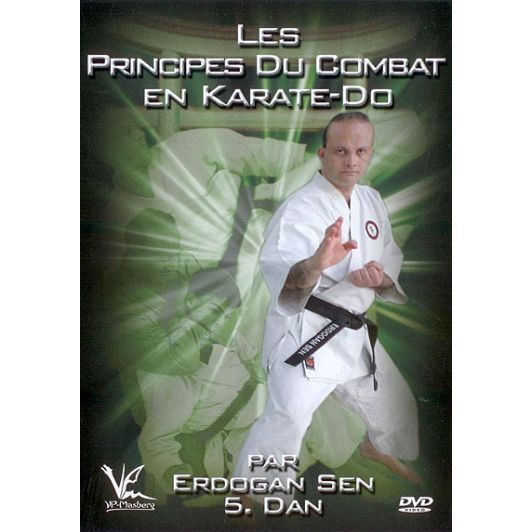 dvd les principes du combat en karate do en dvd documentaire pas cher erdogan sen tous publics. Black Bedroom Furniture Sets. Home Design Ideas