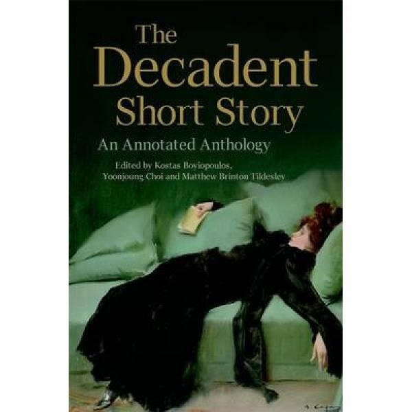 The Decadent Short Story