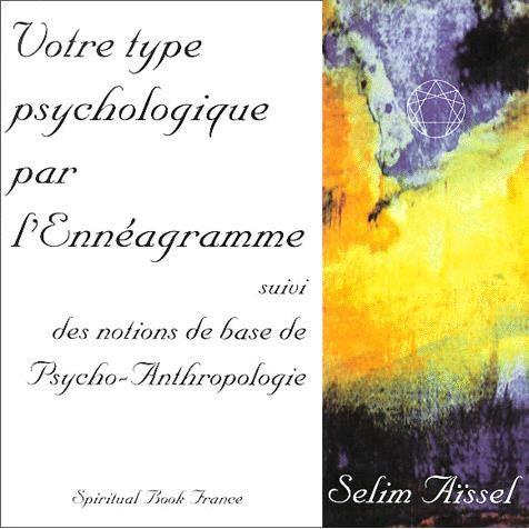 Votre psychologie par l'ennéagramme suivi des noti