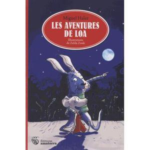Livre 9 -12 ANS Les aventures de Loa