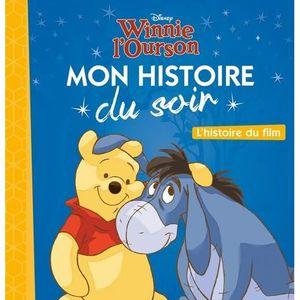 Livre 3-6 ANS Winnie l'ourson. L'histoire du film