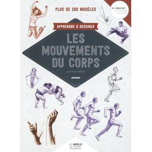 LIVRE LANGUE FRANÇAISE Apprendre à dessiner les mouvements du corps