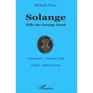 CRITIQUE LITTÉRAIRE Solange, fille de George Sand