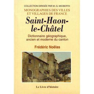 LIVRE TOURISME FRANCE Saint-Haon-le-Châtel. Dictionnaire géographique, a