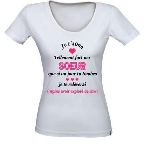 Tee Shirt Je Taime Tellement Ma Soeur T Shirt Idée Cadeau Anniversaire Fête Des Mères Noël
