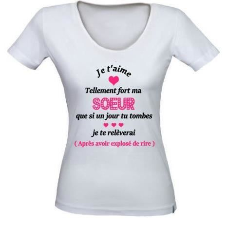 Tee shirt Je t'aime tellement ma soeur, T shirt idée cadeau