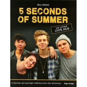 LIVRE MUSIQUE 5 seconds of summer
