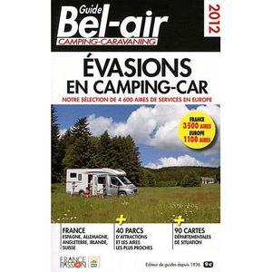 AUTRES LIVRES Guide bel air ; évasion en camping-car 2012