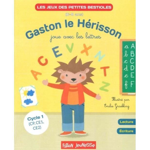 Gaston Le Herisson Joue Avec Les Lettres Lecture Ecriture Cycle 1 Cp Ce1 Ce2