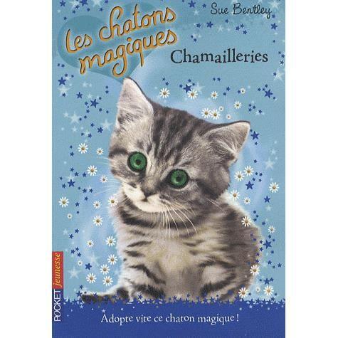 Livre 6-9 ANS Les chatons magiques Tome 4