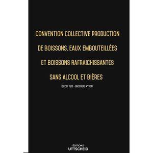 LIVRE DROIT TRAVAIL  Convention collective de production de boissons, e