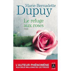 LITTÉRATURE FRANCAISE Le refuge aux roses