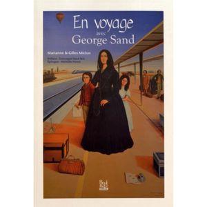 LIVRE RÉCIT DE VOYAGE En voyage avec George Sand