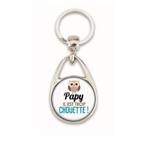PORTE-CLÉS Porte clé 'Papy il est trop chouette !'