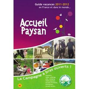 AUTRES LIVRES Accueil paysan ; guide vacances 2011/2012