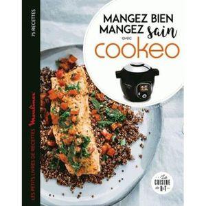 LIVRE CUISINE TRADI Livre - mangez sain mangez bien avec cookeo