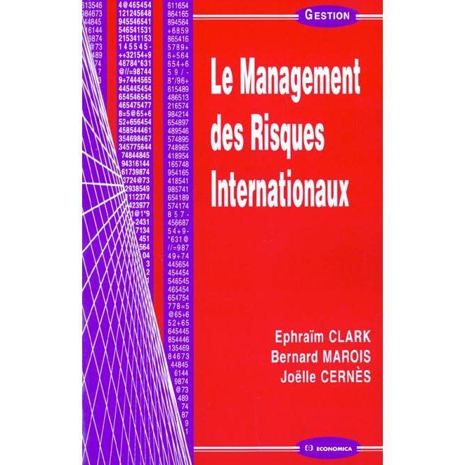 LIVRE GESTION LE MANAGEMENT DES RISQUES INTERNATIONAUX