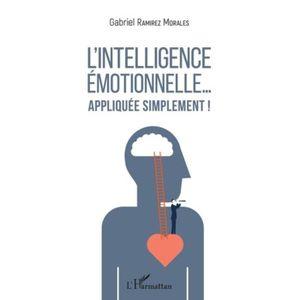 LIVRE DÉVELOPPEMENT L'intelligence émotionnelle... appliquée simplemen