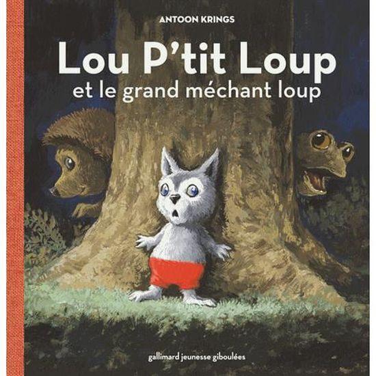 Lou P Tit Loup Tome 2 Achat Vente Livre Gallimard Jeunesse Giboulees Parution 06 03 2014 Pas Cher Cdiscount