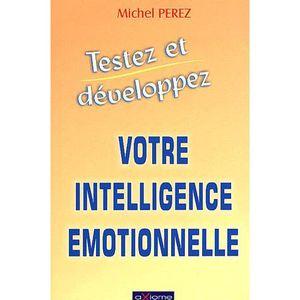 AUTRES LIVRES Votre intelligence emotionnelle