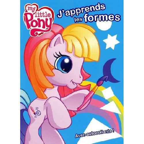 My little pony j'apprends les formes avec aut...