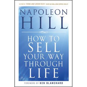 LIVRE CARRIÈRE EMPLOI How To Sell Your Way Through Life - Napoleon Hill