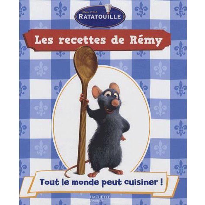 Ratatouille les recettes de Remy tout le mo...