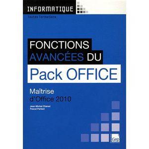 MANUEL BAC PRO BEP CAP Fonctions avancées du Pack Office 2010
