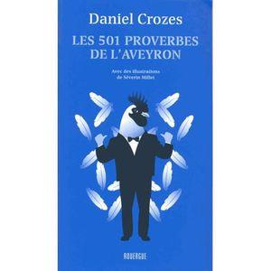 DICTIONNAIRES Les 501 proverbes de l'Aveyron